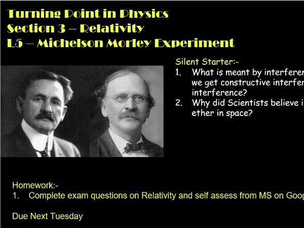 AQA A Level Physics Turning Points in Physics L5 - Michelson Morley Experiment