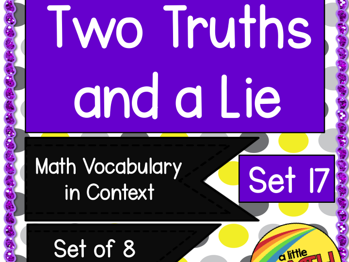 Two Truths and a Lie Math Vocabulary Set 17