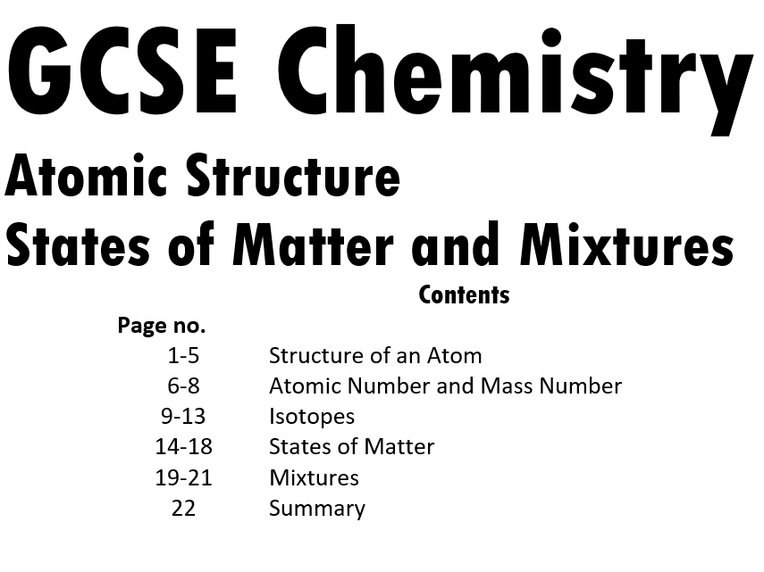 Atomic Structure, States on Matter and Mixtures Booklet