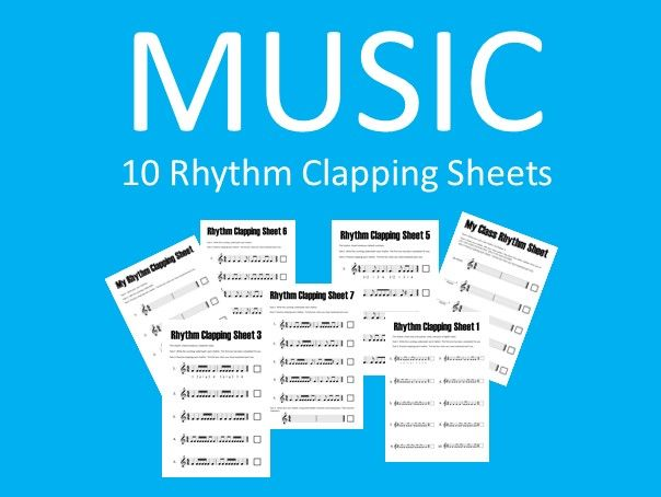 10 Rhythm Clapping Sheets