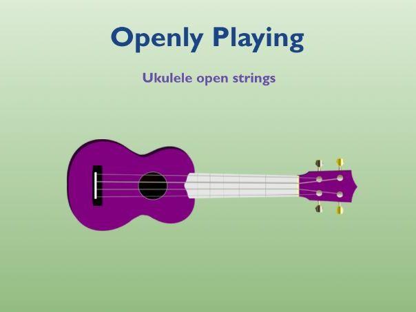 Ukulele Open Strings Song