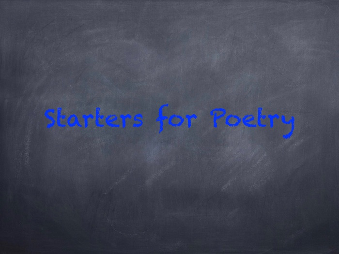Starters for Poetry lessons