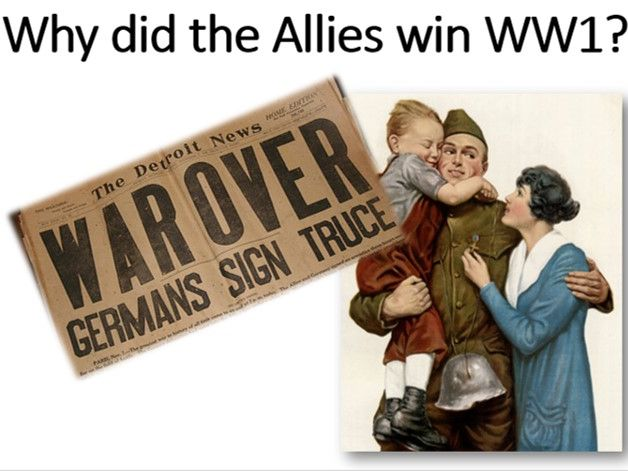 Why did the Allies win WW1?