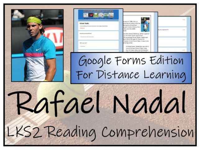 LKS2 Rafael Nadal Reading Comprehension & Distance Learning Activity