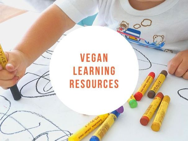 Vegan learning resources- list of places to find vegan teaching materials