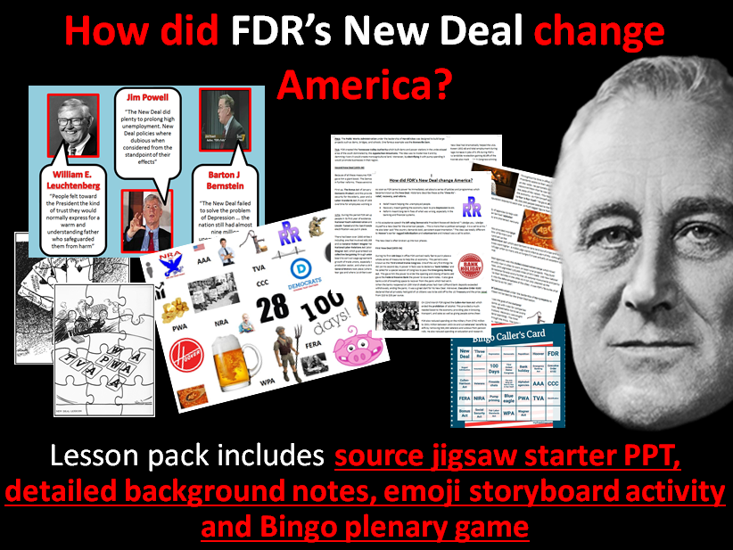 FDR's New Deal - Full lesson (source starter PPT, notes, emoji storyboard activity, bingo plenary)