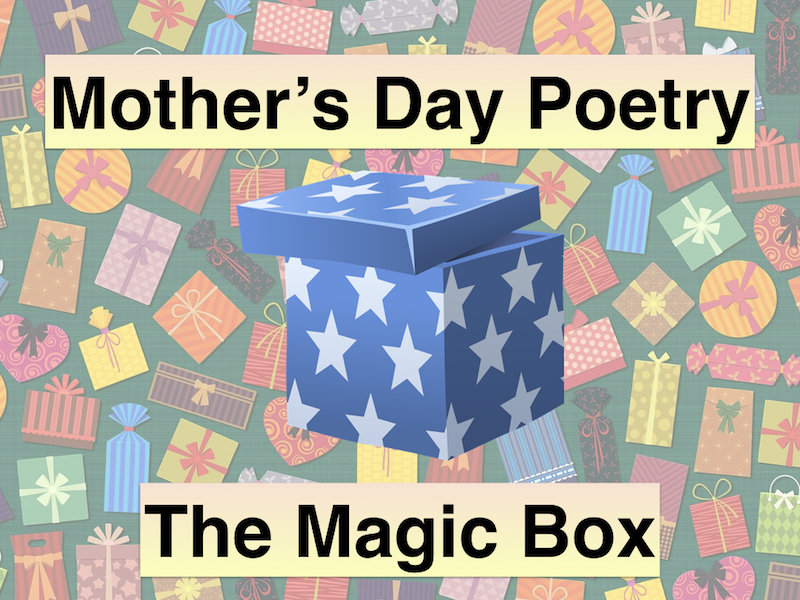 mother 39 s day poetry the magic box by goodeyedeers teaching resources tes. Black Bedroom Furniture Sets. Home Design Ideas
