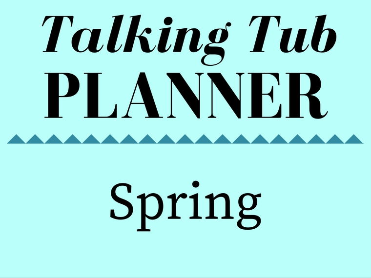 Spring Talking Tub Planner