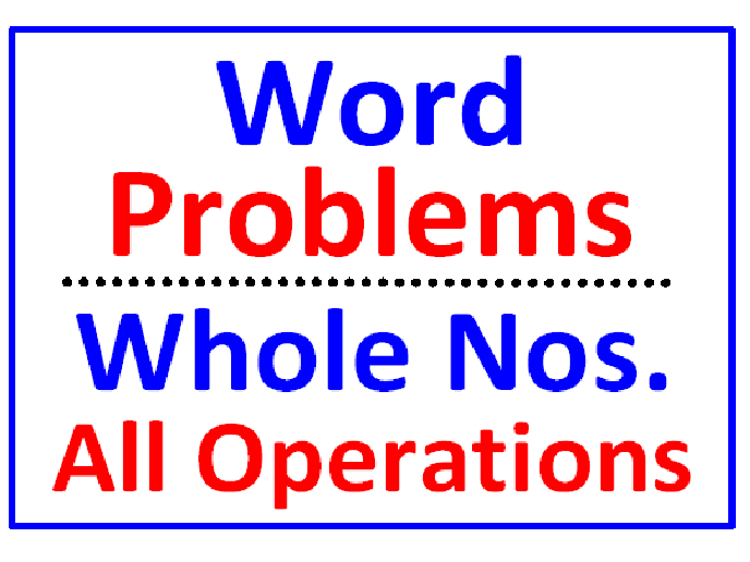 Word Problems Whole Numbers All Operations Only