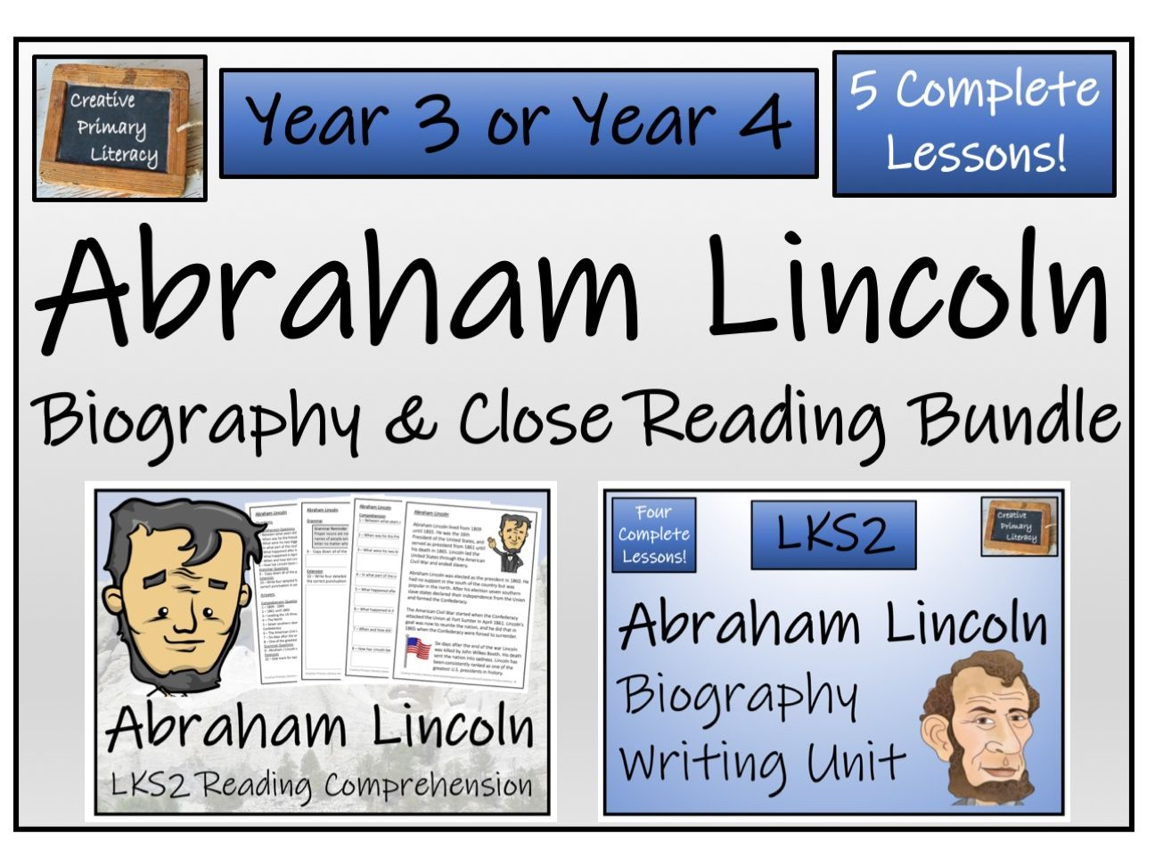 LKS2 History - Abraham Lincoln Reading Comprehension & Biography Bundle