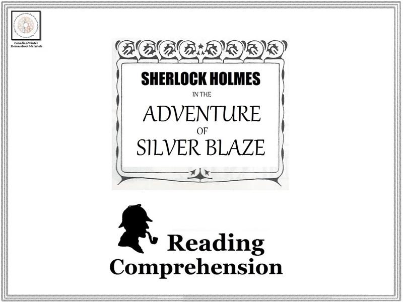 Reading Comprehension: Sherlock Holmes in the Adventure of Silver Blaze