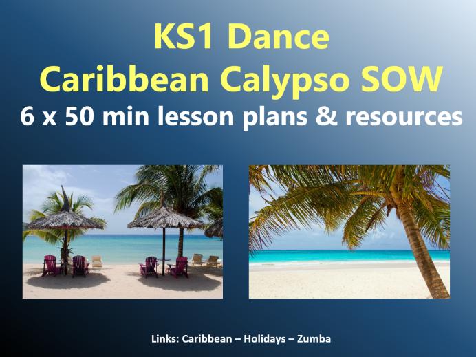 KS1 Dance - Caribbean topic – Caribbean Calypso SOW