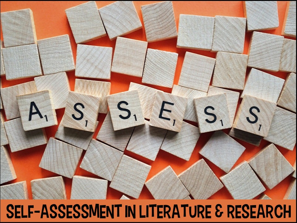 Self-assessment in the literature and research