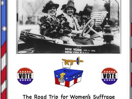 Women's Suffrage: A Cross-country Road Trip for Women's Suffrage!( Reader's Theater Script)