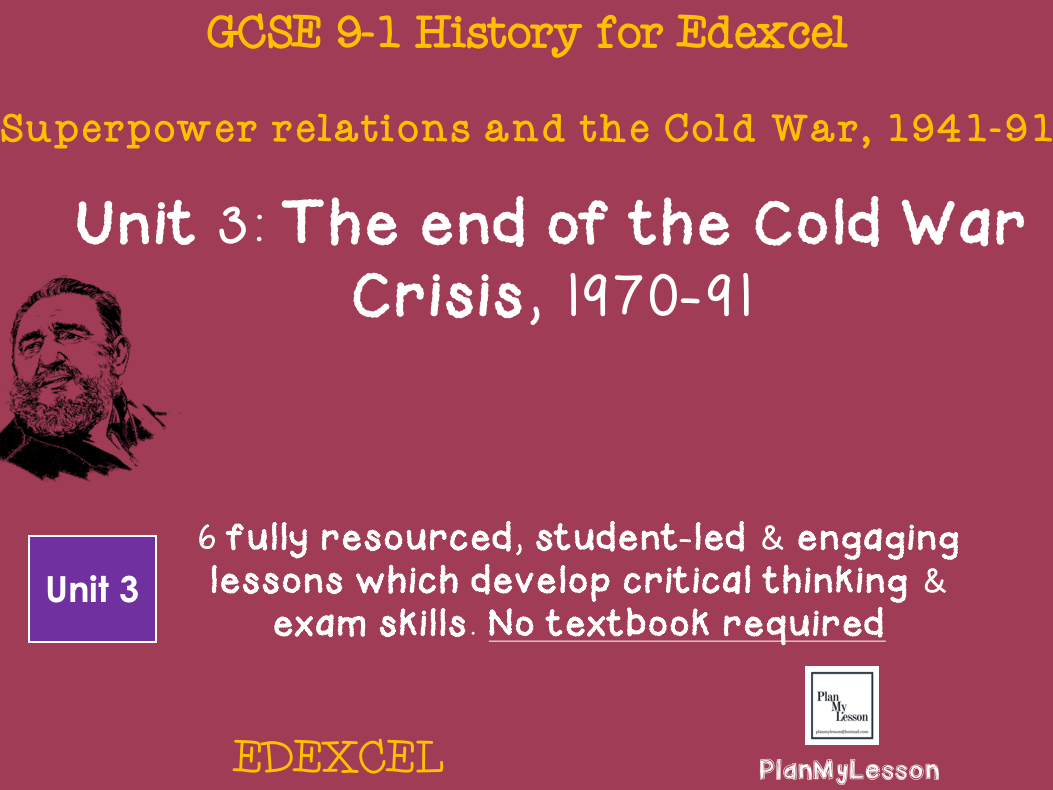 Edexcel 9-1 GCSE Superpower relations and the Cold War Unit 3
