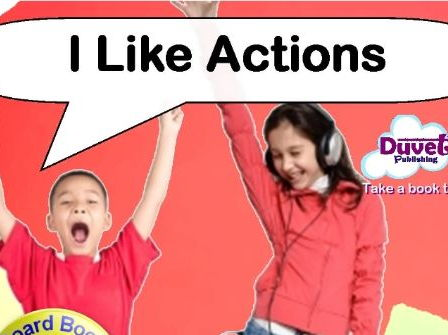 I Like Actions (rhyming picture book)