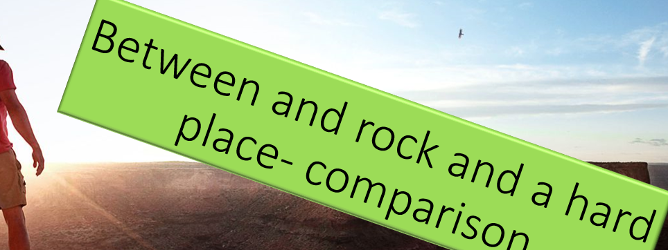 'Between a rock and a hard place ' IGCSE edexcel comparison lesson