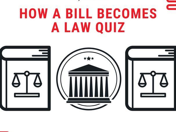 How a Bill Becomes a Law Quiz - U.S.