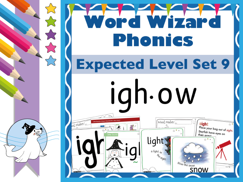 Word Wizard Phonics Expected Set 9: Vowels igh.ow
