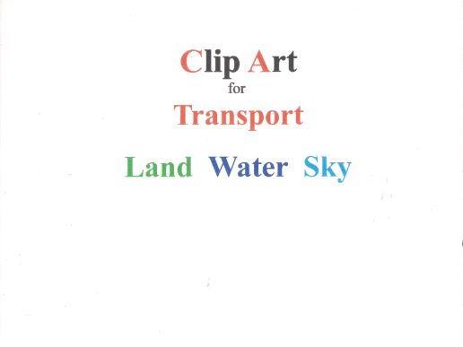 Clip Board TRANSPORT Land. Water, Sky