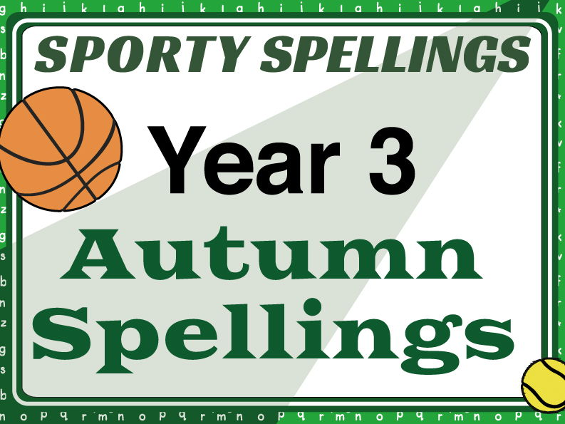 Year 3 Autumn Spellings: Sporty Spellings