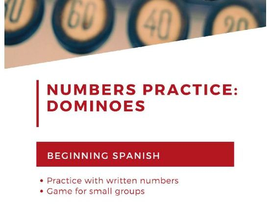 Dominoes: A game practicing Spanish numbers for beginning learners
