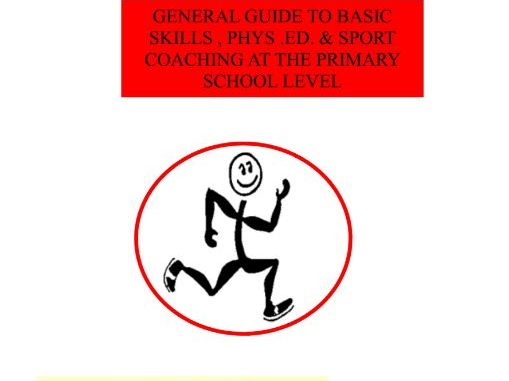 Morsport - General Guide to Basic Skills, Physical Education & Sport Coaching at Primary Schools