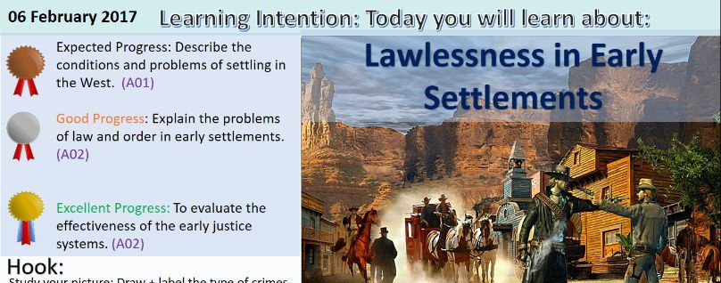 The American West: Early Settlements / Law & Order. (GCSE Edxecel 1-9)