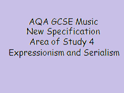 Schoenberg and serialism music in AQA