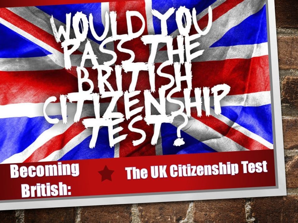 Lesson 2 The UK Citizenship Test