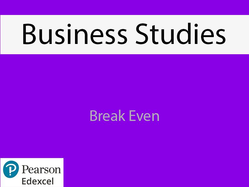 Business: Break Even Powerpoint (NEW SPEC) - Edexcel