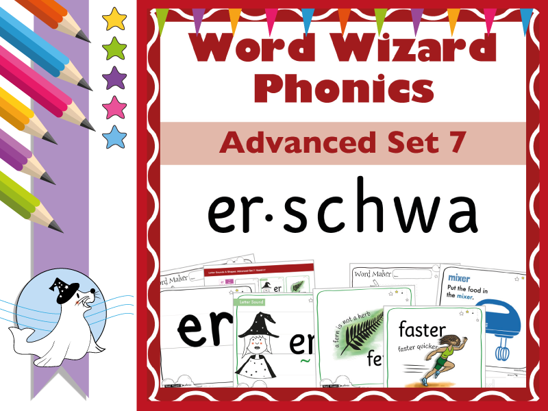 Word Wizard Phonics Advanced Set 7: Stressed 'er' and the schwa