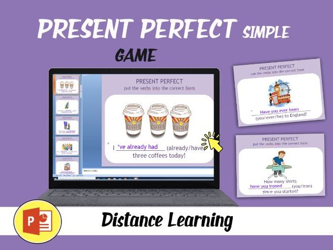 PRESENT PERFECT SIMPLE (Distance Learning)