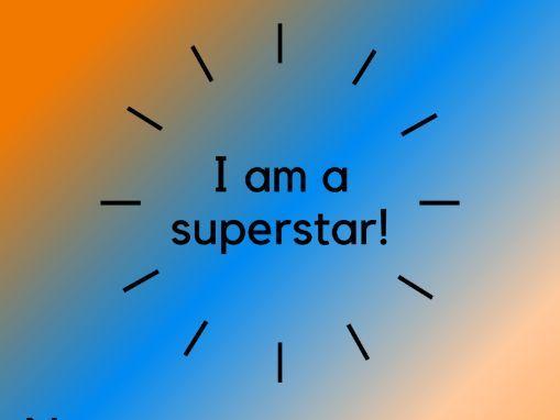 'I am a superstar!' praise cards