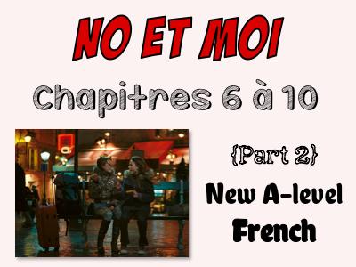 NO et MOI {Part 2} - Etude des chapitres 6 à 10 {New A-level}