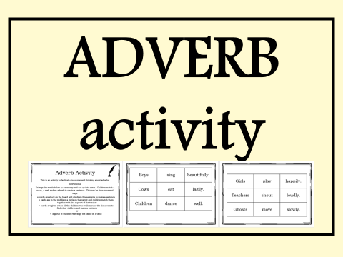Adverb Activity – Grammar Game Year 2 , 3 or 4