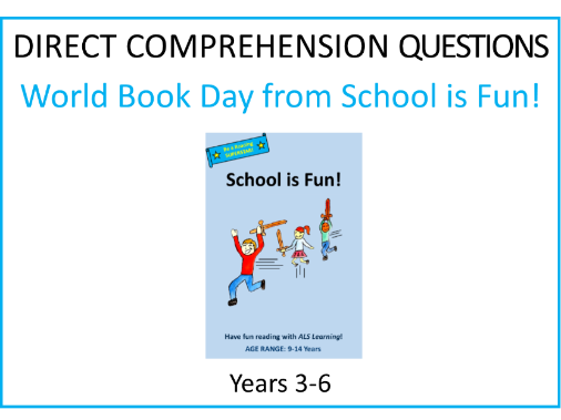 Comprehensions:  School is Fun! (World Book Day)