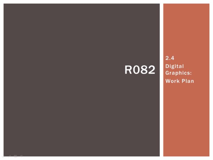 R082 - Creating Digital Graphics, Work Plan [LO2.4], CAMNATS, Creative iMedia Lvls 1/2