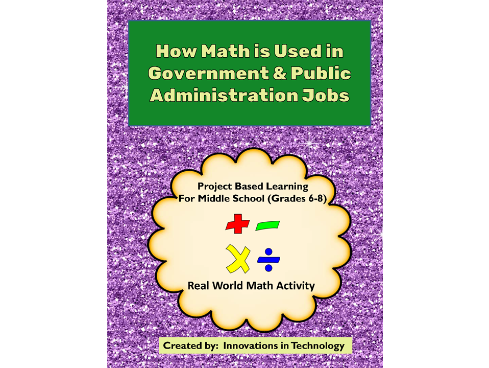 Real World Math:  How Math is Used in Government & Public Administration Careers