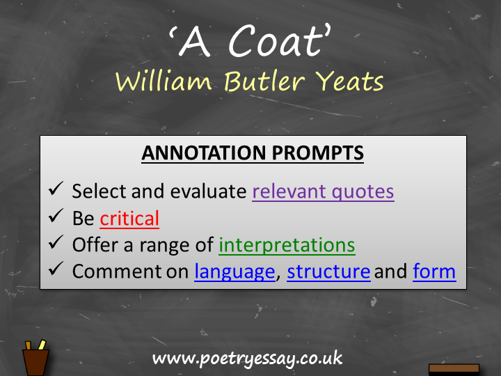W B Yeats - 'A Coat' – Annotation – Annotation / Planning Table / Questions / Booklet
