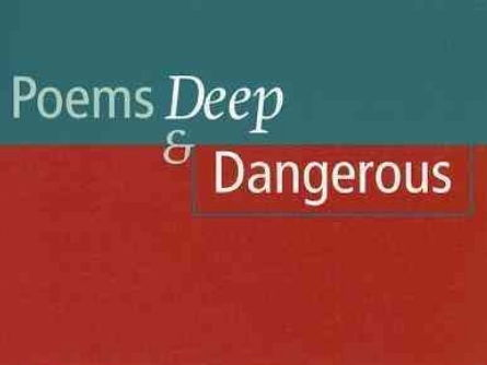 Poems Deep Dangerous: In Our Tenth Year, Laundrette, The Gift, People Etcetera
