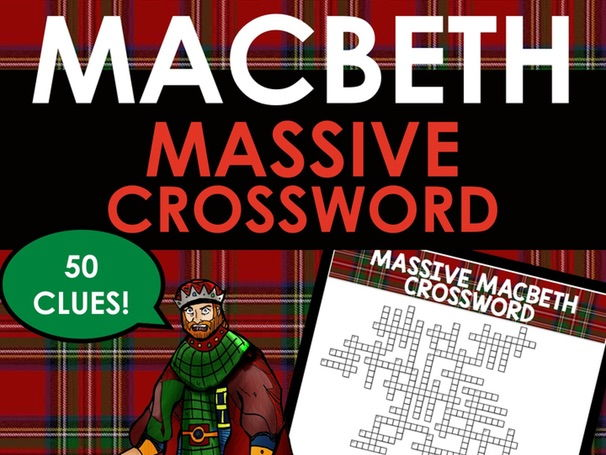 MASSIVE Macbeth Crossword Puzzle for Revision - 50 Clues!