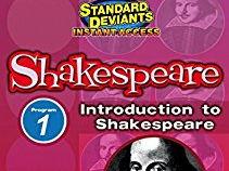 "Shakespeare Intro ""Standard Deviants"" 25 T/F video quiz"