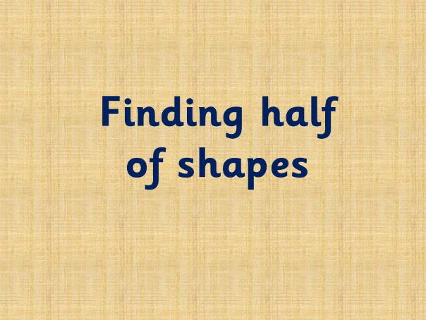 Shapes for halving