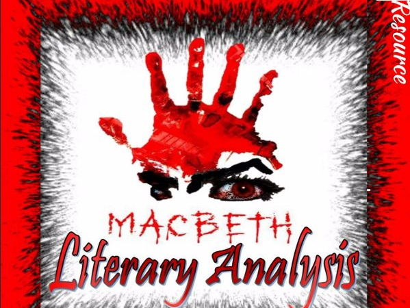 Shakespeare's Macbeth: Literary Analysis Complete Unit