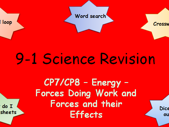 Edexcel CP7, 8 Energy - Forces doing work, Forces and their Effects Revision pack Science 9-1