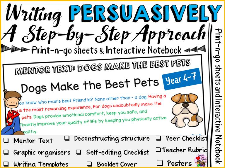 PERSUASIVE WRITING: MENTOR TEXT 3: DOGS MAKE THE BEST PETS