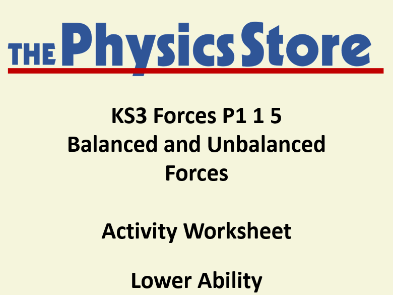 KS3 Physics P1 1 5 Balanced and Unbalanced Forces Activity Worksheet Lower Ability