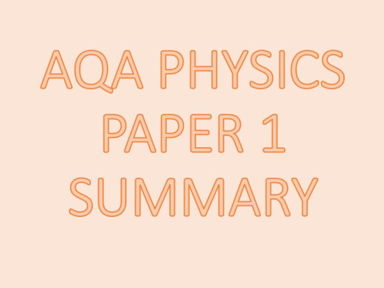AQA Physics Paper 1 Revision powerpoint