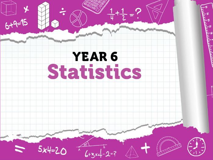 Year 6 Statistics : Summer Term - Week 6 - White Rose Maths Resources